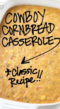 Cornbread Casserole, Beef Casserole, Casserole Dishes, Cowboy Casserole, Cornbread Recipes, Jiffy Cornbread, Cowboy Cornbread Recipe, Cornbread Salad, Mexican Cornbread