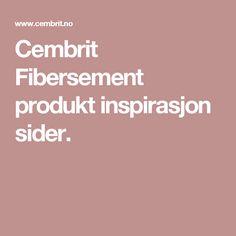 Cembrit Fibersement produkt inspirasjon sider.