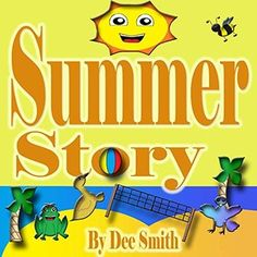 Summer Story by Dee Smith