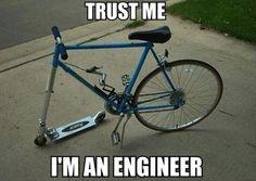 trust me . . . I'm an engineer