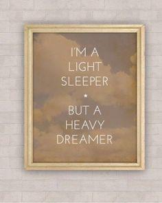 Light Sleeper, Heavy Dreamer