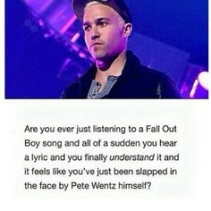 That's a sign of a REAL band and lyricist. I'm now going to thank my absolute idol, thank Pete ;)