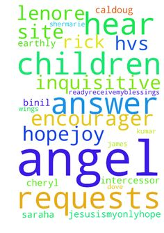 Lord, hear your children and answer the prayer requests -  Lord, hear your children and answer the prayer requests of Shermarie, Lenore, Saraha, Inquisitive Angel HVS, JesusIsMyOnlyHope, Hope4Joy, Ready2receivemyblessings, , Cheryl the Earthly Angel, Rick1, Wings of a dove, K.m Binil Kumar, Intercessor, caldoug, powers, The Encourager, Brother James and all others who pray on this site, IJNA Posted at: https://prayerrequest.com/t/Kuw #pray #prayer #request #prayerrequest