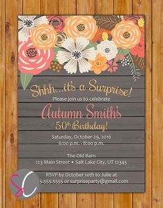 Surprise Fall Birthday Floral Party invite Autumn Spring Summer Invitation 2st 50th 60th Birthday Rustic Wood 5x7 Digital JPG File (553) on Etsy, $18.00