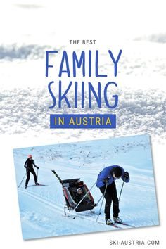 Discover some of the best options for family skiing in Austria. Five of the top Austrian ski resorts if you are travelling with children. Austrian Ski Resorts, Ski Austria, Family Ski Holidays, Best Ski Resorts, Best Skis, Travel With Kids, Skiing, Activities, Ski