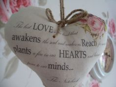 The best love is the kind that awakens the soul Country fabric heart hanger The Notebook