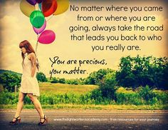 You Are Precious, Positive Inspiration, You Matter, Soul Sisters, Daily Prayer, Timeline Photos, You Really, Rainbow Colors, Fiction