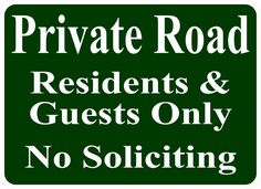 Private Road Residents & Guests Only No Soliciting Sign