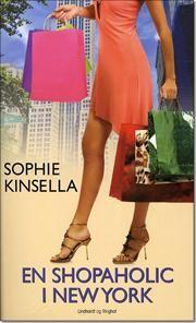 """""""En shopaholic i New York"""" af Sophie Kinsella"""