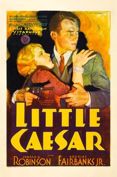 Little Caesar, one of the first gangster movie hits of the 1930s