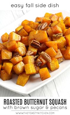 Roasted Butternut Squash with Brown Sugar and Pecans by The Toasty Kitchen #butternutsquash #squash #fall #recipe #sidedish #brownsugar #pecans #roasted Nut Recipes, Side Dish Recipes, Fall Recipes, Yummy Recipes, Vegetarian Recipes, Yummy Food, Healthy Recipes, Roasted Butternut Squash Cubes, Grilled Squash