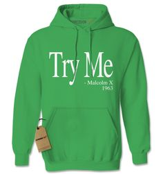 Try Me - Malcolm X 1963 Civil Rights Quote Adult Hoodie Sweatshirt