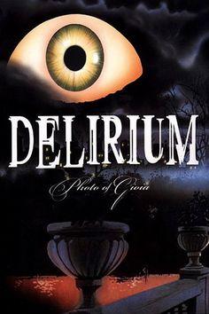 Delirium: Photo of Gioia Full Movie Online 1987