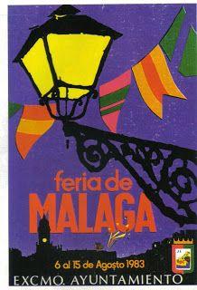 MÁLAGA CURIOSIDADES MALAGUEÑAS: CARTELES OFICIALES DE LA FERIA DE MALAGA