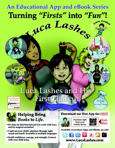 "Luca Lashes and His First #Haircut! Is it time for your little one to venture into a #salon? Use this interactive #app and eBook series to help make the process ""smoother"" so to speak! Learn more at http://www.lucalashes.com!"