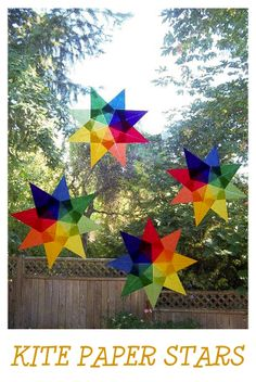 Crafts for Kids: Kite Paper Stars Do a lesson on reaching for the stars and each student makes their own while also writing about how to achieve their dreams.