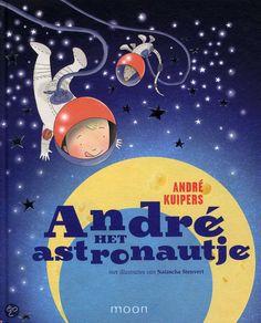 Andre het astronautje - Andre Kuipers
