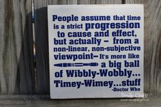 Wibbly-Wobbly...Timey-Wimey Doctor Who Sign!