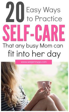 Think you're too busy to fit Self-Care into your daily routine? Wrong! This list of 20 self-care practices is simple and easy to fit into any day, no matter how busy you are! #selfcare #busymom #relax #parenting #takecare #selflove