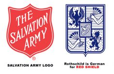 Image from http://illuminatisymbols.info/wp-content/themes/grido/themify/img.php?src=http://illuminatisymbols.info/wp-content/uploads/illuminati-symbol-salvation-army-rothschild-red-shield.gif&w=350&h=&zc=1.