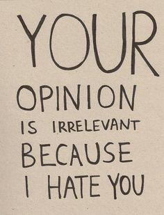 I HATE you .......... LOL