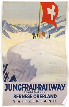 18 Beautiful Old-School Travel Posters Switzerland.Jungfrau-Railway in the gorgeous Bernese Oberland area of Switzerland! Ski Vintage, Vintage Ski Posters, Poster Retro, Print Poster, Swiss Travel, Swiss Ski, Railway Posters, Train Posters, Buy Posters