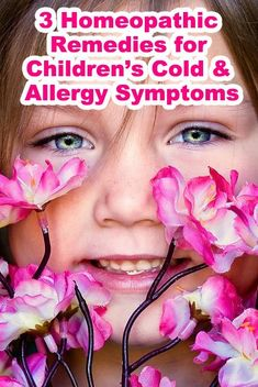 3 Homeopathic Remedies for Children's Cold and Allergy Symptoms | WholesomeOne