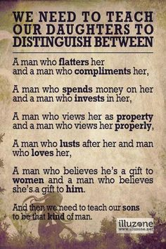 So lucky I found him..Great advice to pass on to all...some girls just don't understand the difference until it's too late :0)