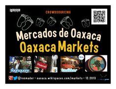 Mercados de Oaxaca y las Redes Sociales (Oaxaca Markets and the Social Web)  by ron mader via slideshare