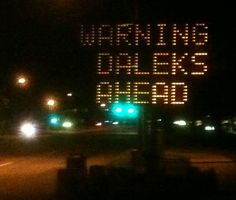 "Hilarious! ""Doctor Who"" Fans Hack Road Sign « Nerdist"