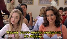 11 Fashion Commandments As Told By Mean Girls Mean Girls, Girl Fashion, Sweatpants, How To Wear, Aesthetics, Movie, Life, Style, Women's Work Fashion
