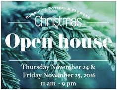 Document Preview Christmas Open House, Signage, Online Printing, Pottery, Business, Prints, Cards, Flowers, Ceramics