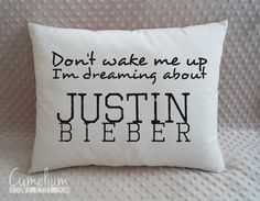 Don't wake me up Justin Bieber hand made pillow by CymeliumStore
