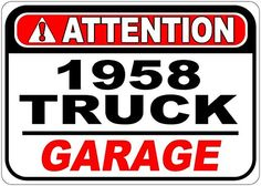 Personalized Parking Signs 1961 61 Chevy Truck Caution Its Fast Aluminum Caution Sign 12 x 16 inches