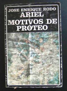 Ariel- Los Motivos De Proteo. José Enrique Rodó - $ 99.00