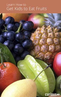 Learn about the importance of fruits in kids' diets and how to use fruits in the healthiest of ways, which fruit foods to avoid, and creative fruit recipes.