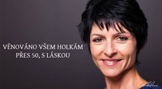 Věnováno všem holkám přes 50 | Adaline.cz Auras, Powerful Words, Motto, Reiki, 50th, Presidents, Health Fitness, Hair Beauty, Film