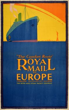 Europe USA Royal Mail Comfort Route Austin Cooper 1925 - original vintage cruise ship travel poster by Austin Cooper advertising The Comfort Route Royal Mail to Europe Cherbourg Southampton Hamburg The Royal Mail Steam Packet Company listed on AntikBar.co.uk Railway Posters, Original Vintage, Europe, Galleries In London, Looking Forward To Seeing You, Wish You Are Here, Royal Mail, Advertising Poster, Art Deco Design