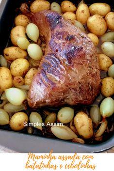 Essa maminha é feita no forno e é assada com batatinhas e cebolinhas. Delícia