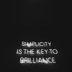 Simplicity is the key to brilliance