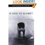 Is God to Blame? by Gregory Boyd