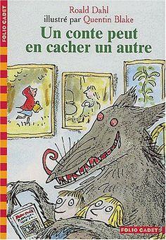 Un conte peut en cacher un autre - Roald Dahl, Quentin Blake, Anne Krief - Amazon.fr - Livres Quentin Blake, Roald Dahl, Conte, Books To Read, Fairy Tales, Amazon Fr, Reading, Illustration, Red