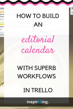 An editorial calendar is one of the most useful tools for managing a blogger's content. Let me show you 3 different ways to embed workflows into your Trello boards so that you can manage your creative blogging process with less stress, in less time and a reliability that is unmatched so far! #EditorialCalendar #Trello #Automation #Workflows #Content #ContentManagement