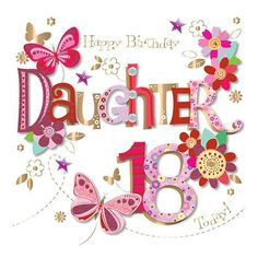 £5.15 GBP - Happy Birthday Daughter 18 Today! Special Pretty High-Quality 18Th Greeting Card #ebay #Home & Garden