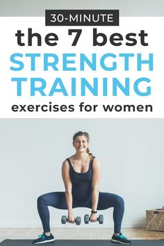 The 7 Best Strength Training Exercises for Women