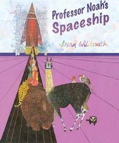 Professor Noah's Spaceship by Brian Wildsmith, available at Book Depository with free delivery worldwide. Noah's Ark Story, Build A Spaceship, Beautiful Forest, My Tea, Pet Birds, Professor, Illustrators, Picture Books, Pictures