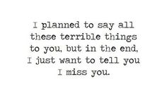 I planned to...
