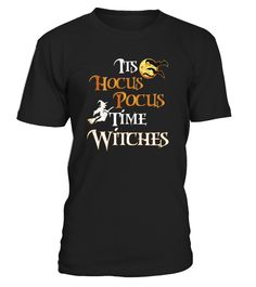 t's Hocus Pocus Time Witches! If you are looking for halloween witch shirt for girls, boys, kids, toddlers, womens, mens then this awesome graphic scary halloween tee is just perfect fit for you!   Halloween Witch Shirt-A great and festive Halloween t shirt. Also cool gift idea for halloween birthday or any other special occasion. Click on our brand name to get all of our halloween shirts!