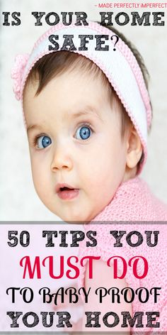 Don't wait until baby has arrived to make your home safe. Use these 50 tips to baby proof your home today and keep your new bundle of joy safe.