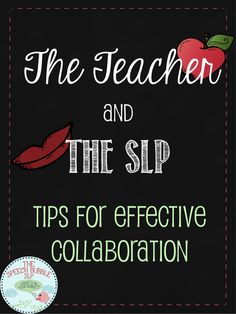 The Teacher and the Speech-Language Pathologist: Tips for Effective Collaboration. This is the go-to post if you have student receiving speech and language services. Written by an ASHA certified, school-based SLP, Certified Autism Specialist.